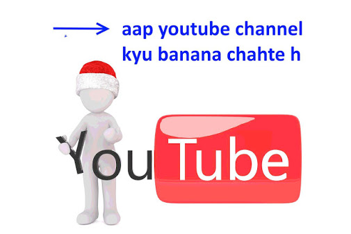 Why do you want to create a YouTube channel: